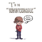 ABCDEFGeek - I is for Indispensable