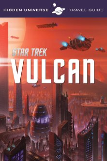 Dayton Ward - Star Trek - Vulcan Travel Guide