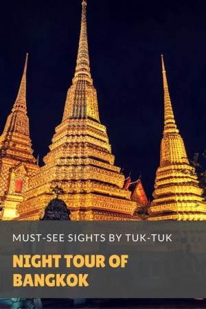 Night Tour Of Bangkok By Tuk-Tuk