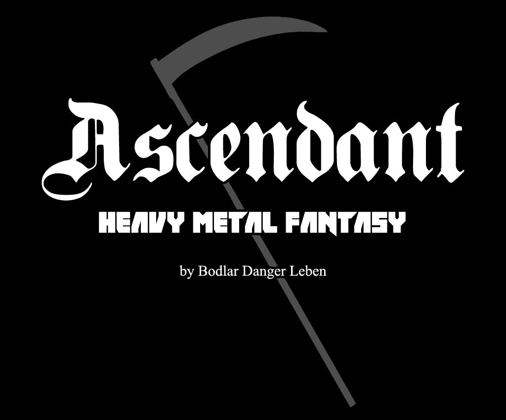 Ascendant ~ Heavy Metal Fantasy