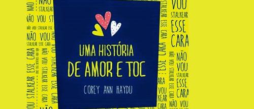 Uma história de amor e TOC - Nerd Recomenda