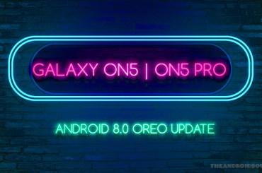 Galaxy On5 Oreo Update