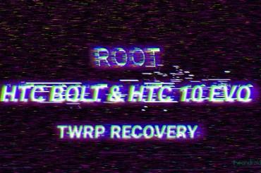htc 10 evo bolt root