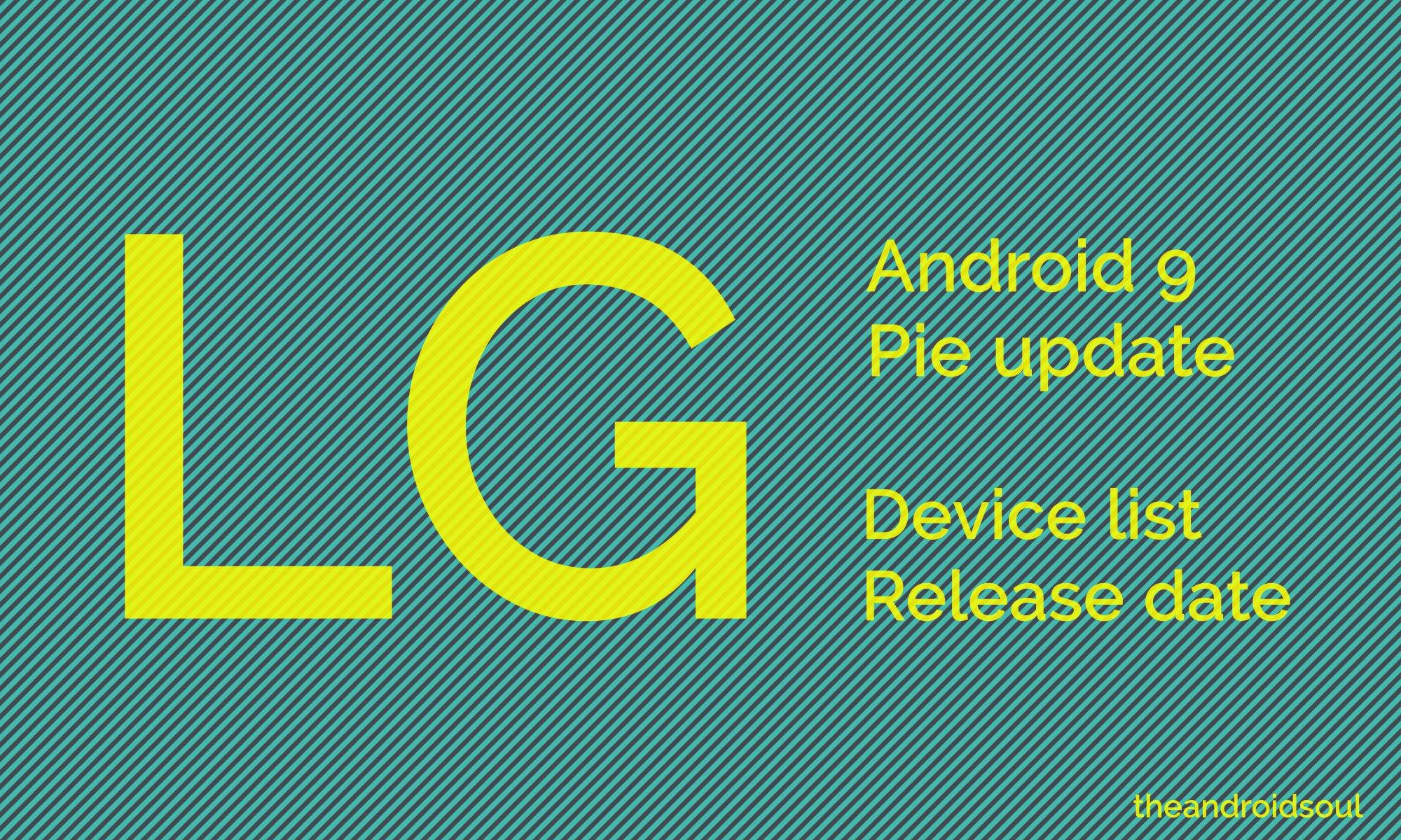 LG Pie update device list