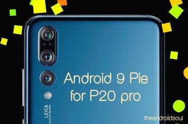 P20 Pro Android 9 Pie EMUI 9 update