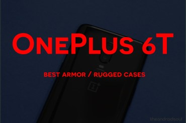 Best OnePlus 6T rugged cases