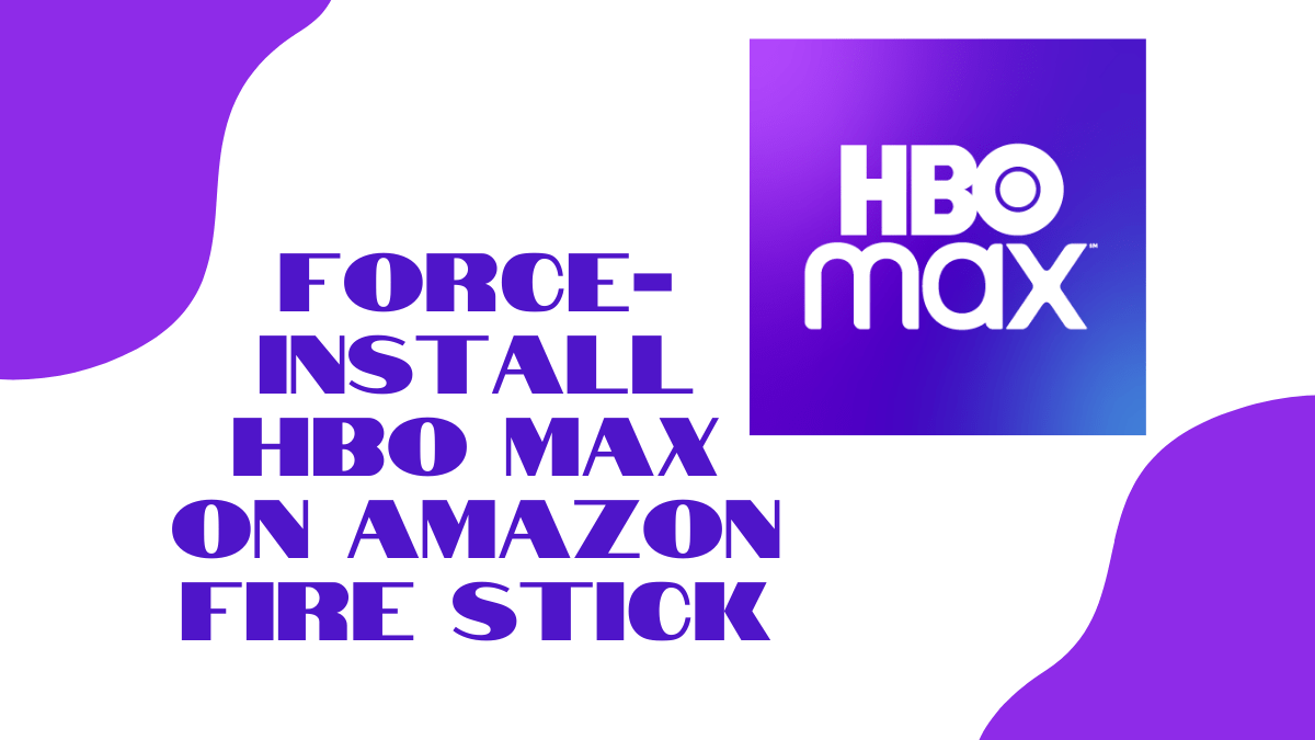 How to get HBO Max on Fire Stick using Android TV APK