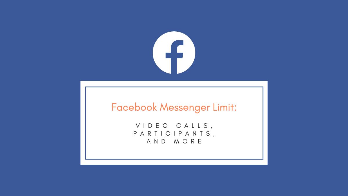 Facebook Messenger Limit