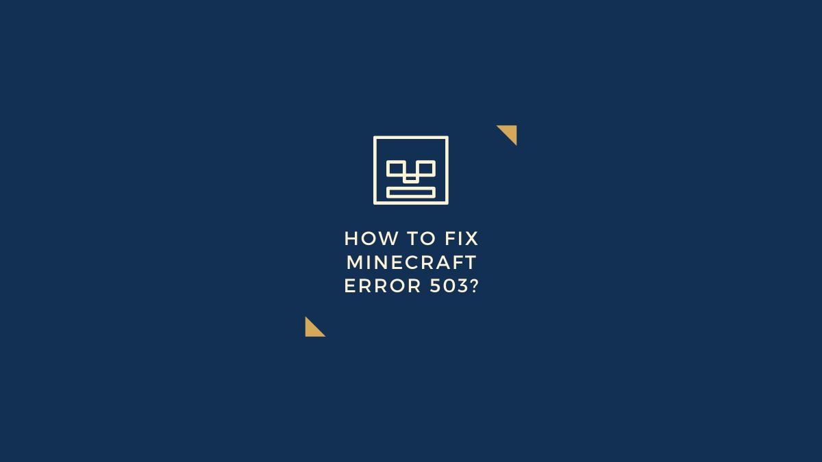 fix Minecraft error 503