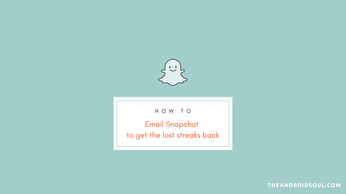 How to email Snapchat to get the lost streaks back
