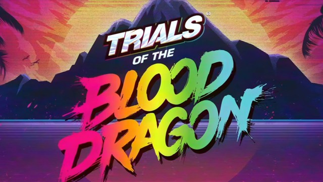 Trials X Blood Dragon