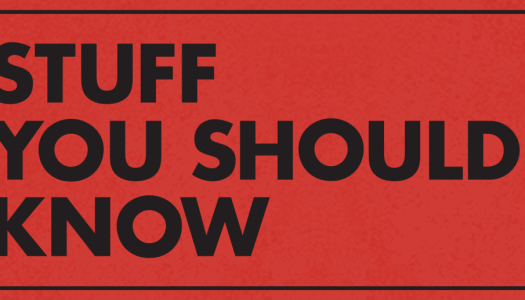 The Top 7 Episodes of the Stuff You Should Know Podcast