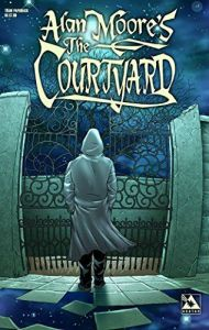 The Lovecraft Trilogy: The Courtyard/Neonomicon/Providence (Avatar)