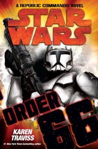 Republic Commando: Order 66by Karen Traviss