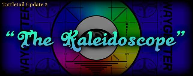 Tattletail Kaleidoscope expansion
