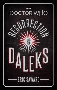 Resurrection of the Daleks novelization by Eric Saward