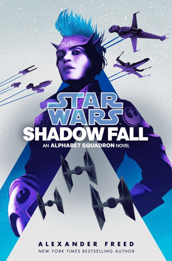 Star Wars Shadow Fall an Alphabet Squadron novel