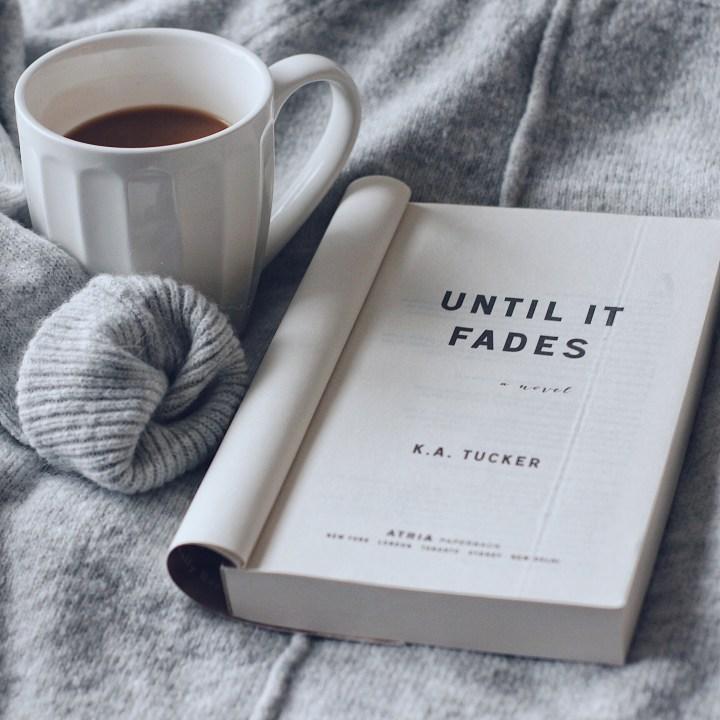 Until It Fades
