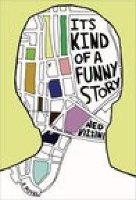7 It's Kind of a Funny Story Ned Vizzini