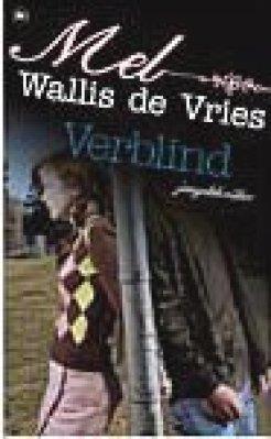 26 Verblind Mel Wallis de Vries