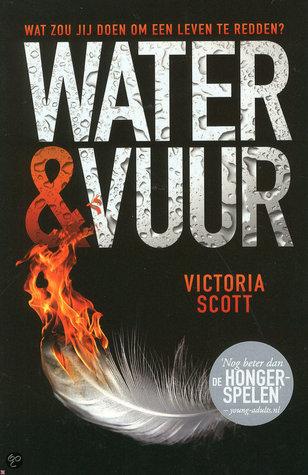 6 Water en Vuur Victoria Scott