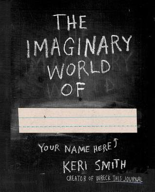 The Imaginary World of Keri Smith