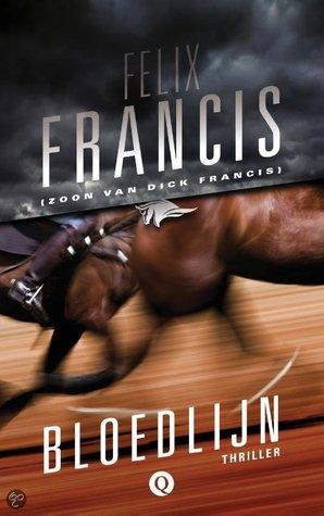 5 Bloedlijn Felix Francis