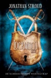 3 Lockwood & Co 1 De Schreeuwende Wenteltrap Jonathan Stroud