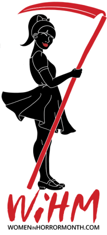 the outline of a woman holding a scythe with the Women in horror month logo underneath
