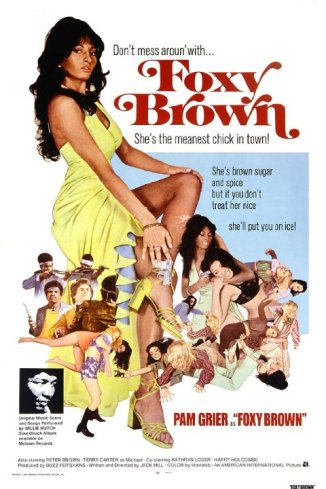 Poster for the 1974 film Foxy Brown showing star Pam Grier in various poses