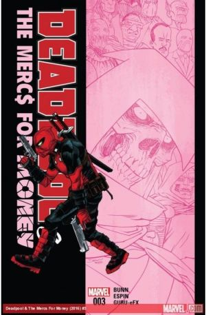 Deadpool & The Merc$ for Money Vol. 1 #03 First Print Bagged & Boarded NM