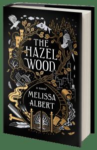 Melissa Albert The Hazel Wood