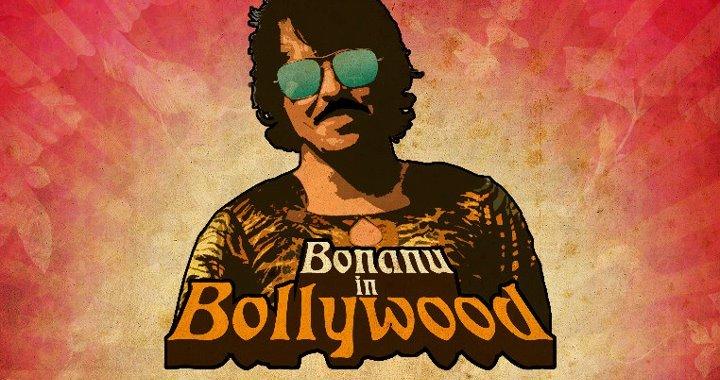 Bonanu in Bollywood