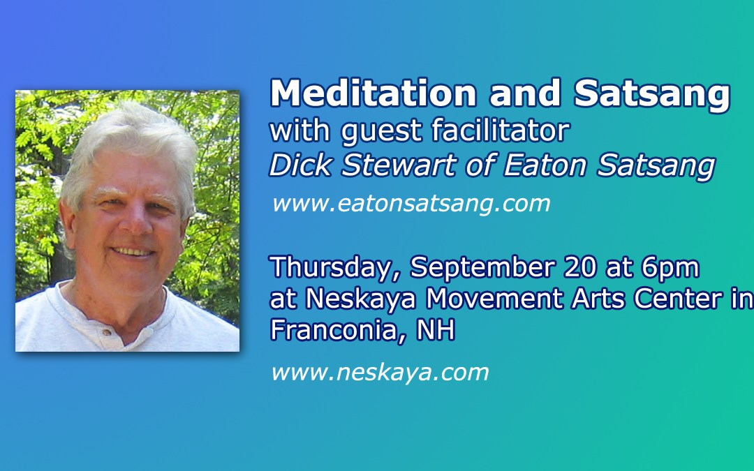 Meditation & Satsang with Dick Stewart
