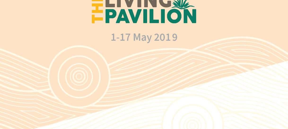 The Living Pavilion initial program released