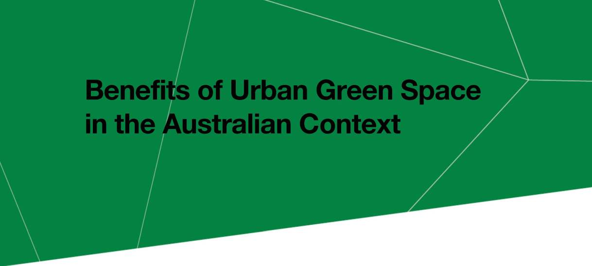 Benefits of urban green space in the Australian context