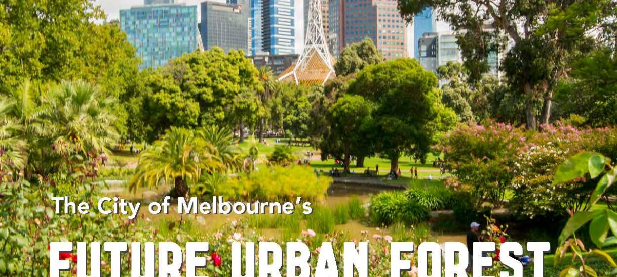 The City of Melbourne's future urban forest: Identifying vulnerability to future temperatures