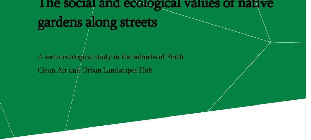 The social and ecological values of native gardens along streets