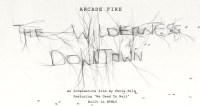 arcade fire the wilderness downtown