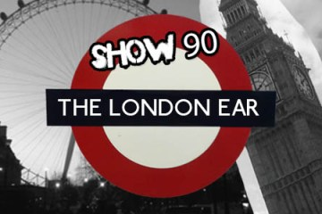 TheLondonEarShow 90
