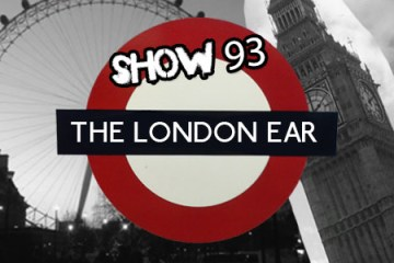 TheLondonEarShow93