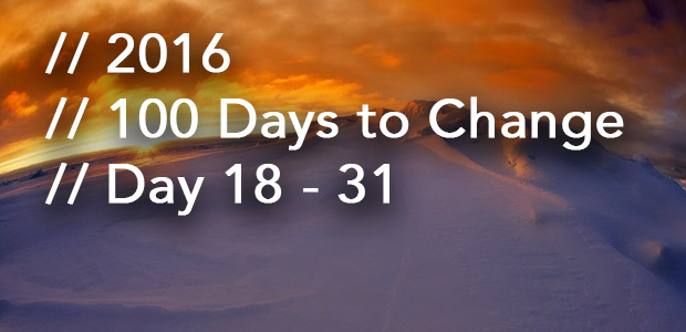 100DaystoChange18-31