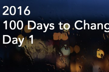 100DaystoChangeDay1