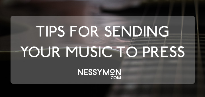 Sending Your Music To Press - nessymon