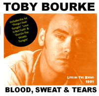 Toby Bourke - Blood Sweat and Tears