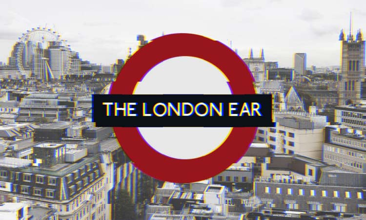 The London Ear Lockdown