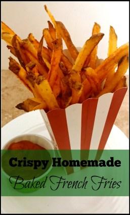 Crispy Homemade Baked French Fries