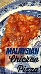 Malaysian Chicken Pizza