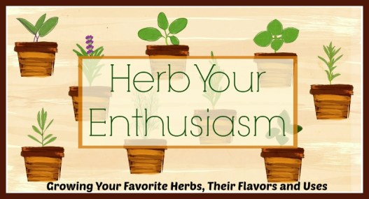 Herb Your Enthusiam