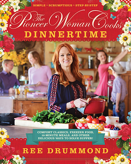 Ree Drummond - Dinnertime Cookbook
